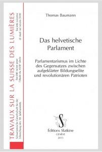 Das helvetische Parlament Slatkine 2013